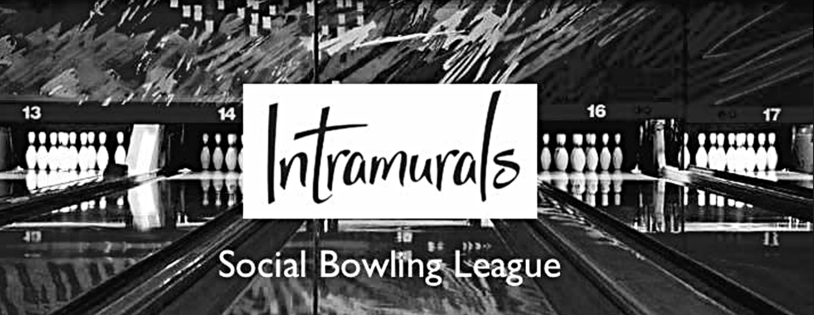 Intramurals Social Bowling League