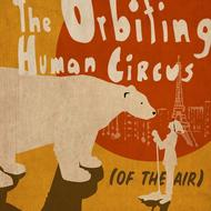 Orbiting Human Circus