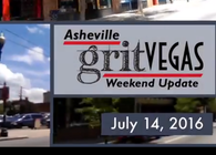 GritVegas Weekend Update 7/14-17