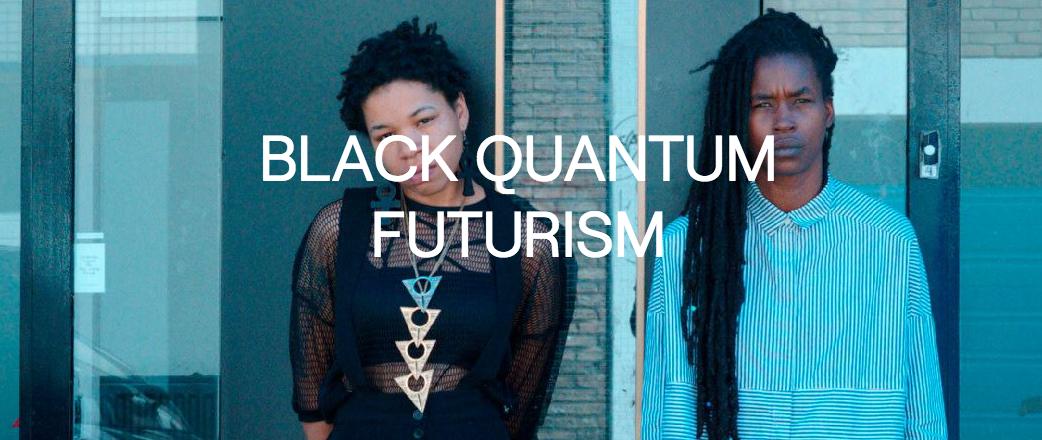 Black Quantum Futurism @ Moogfest