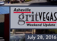 GritVegas Weekend Update July 28-31